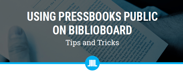 PressBooks Tips & Tricks